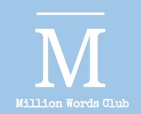 MILLION WORDS CLUB